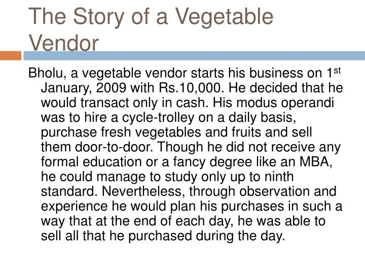 The Story of a Vegetable Vendor