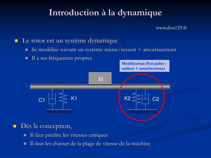 Introduction à la dynamique