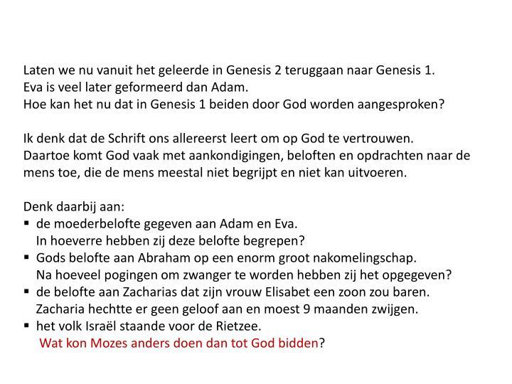 Laten we nu vanuit het geleerde in Genesis 2 teruggaan naar Genesis 1.