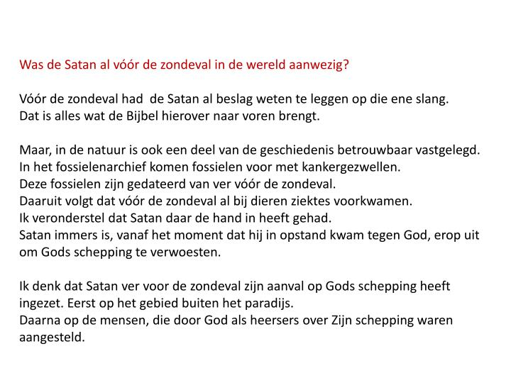 Was de Satan al vóór de zondeval in de wereld aanwezig?