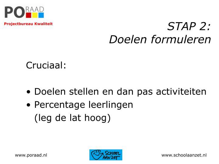 STAP 2: