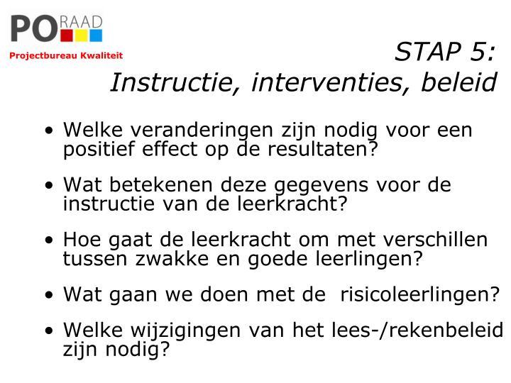STAP 5: