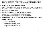 broadened performance envelope
