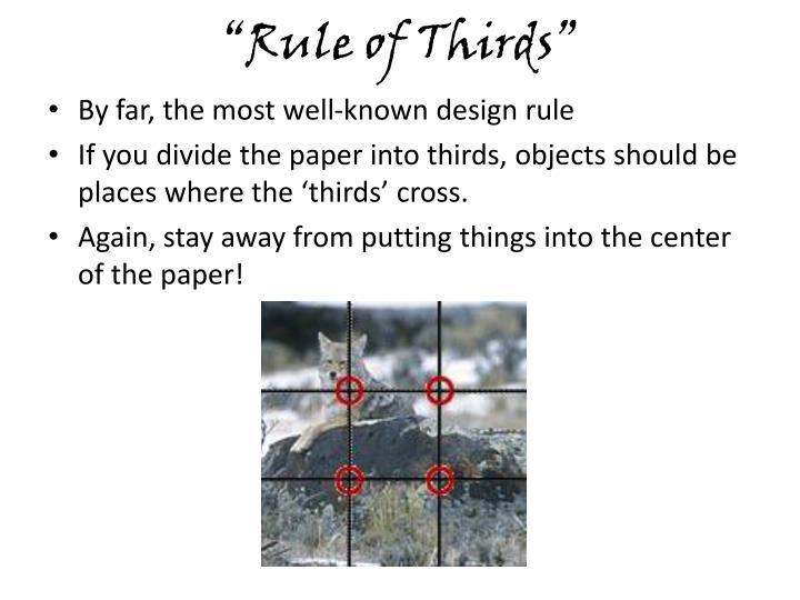 """""""Rule of Thirds"""""""