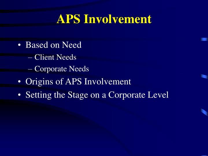 APS Involvement