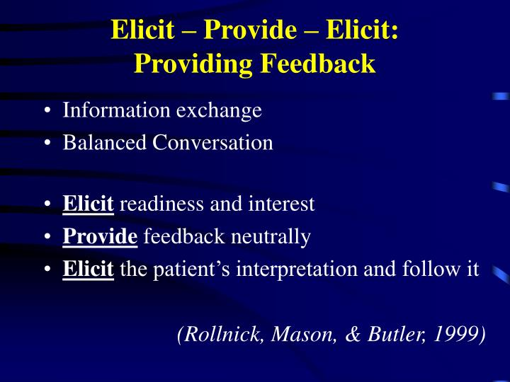 Elicit – Provide – Elicit: