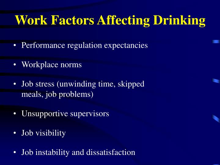 Work Factors Affecting Drinking