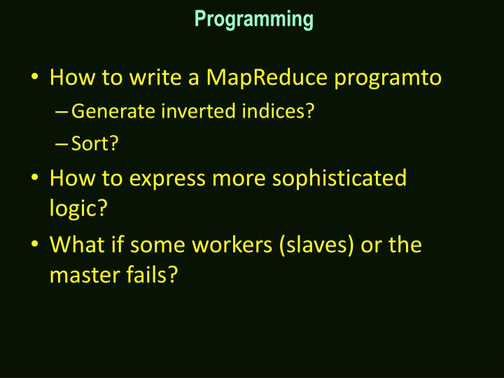 How to write a MapReduce programto