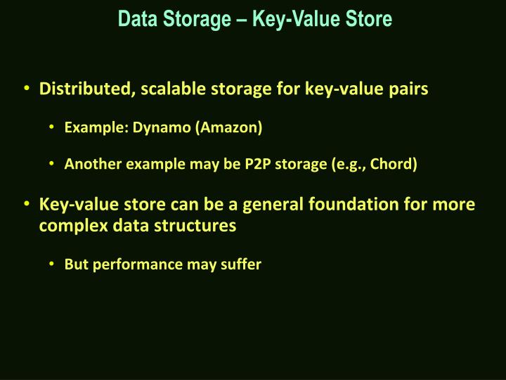 Data Storage – Key-Value Store