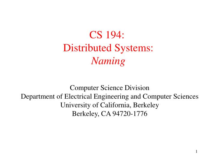 cs 194 distributed systems naming n.