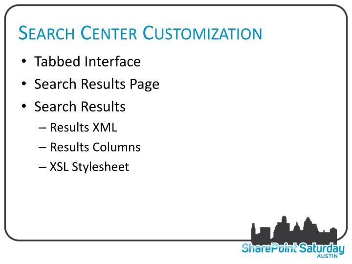 Search Center Customization