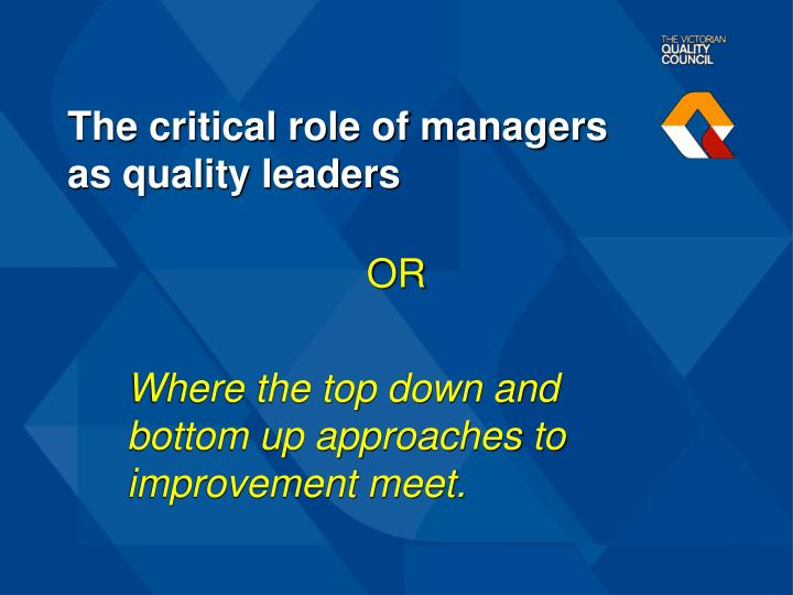 the critical role of managers as quality leaders n.