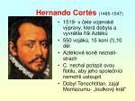 hernando cort s 1485 1547