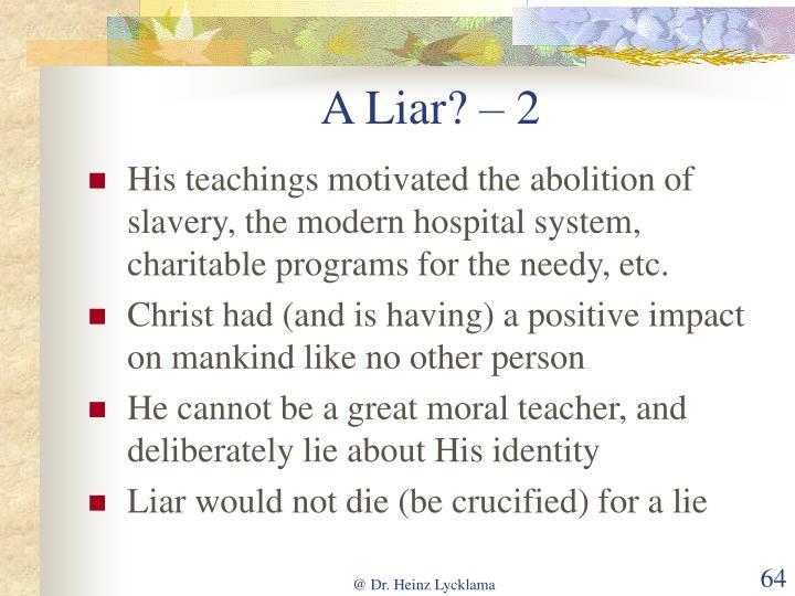 A Liar? – 2