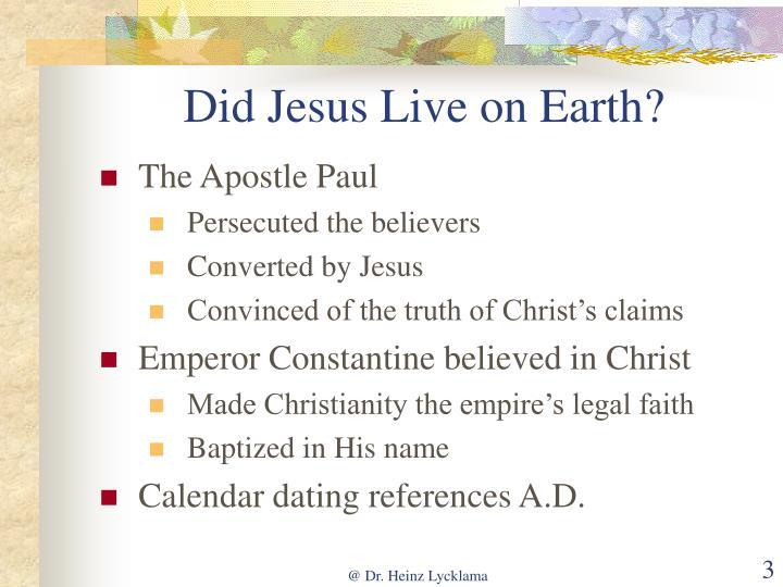 Did jesus live on earth