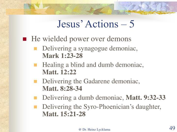Jesus' Actions – 5