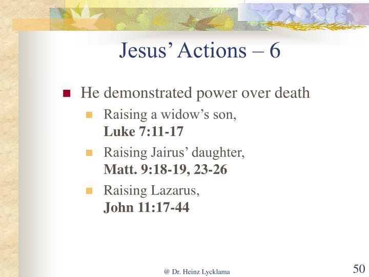 Jesus' Actions – 6