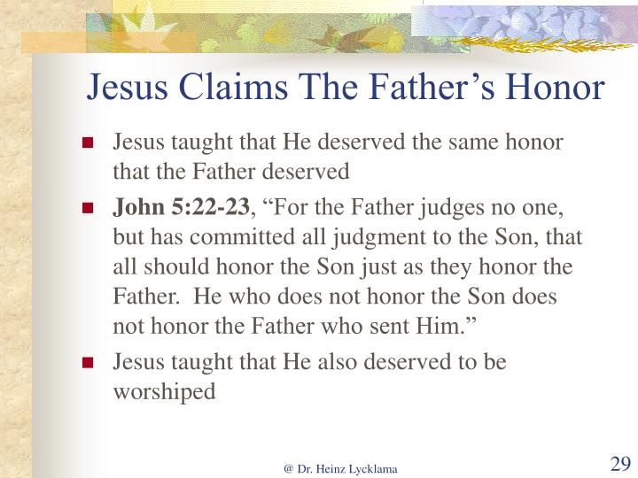 Jesus Claims The Father's Honor
