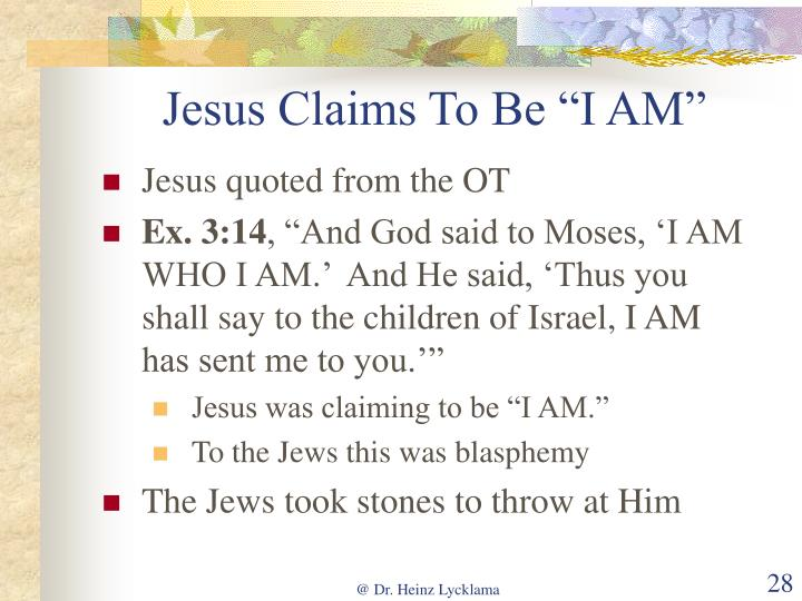 """Jesus Claims To Be """"I AM"""""""