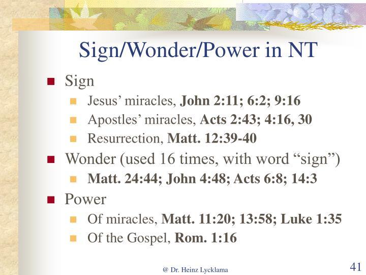 Sign/Wonder/Power in NT