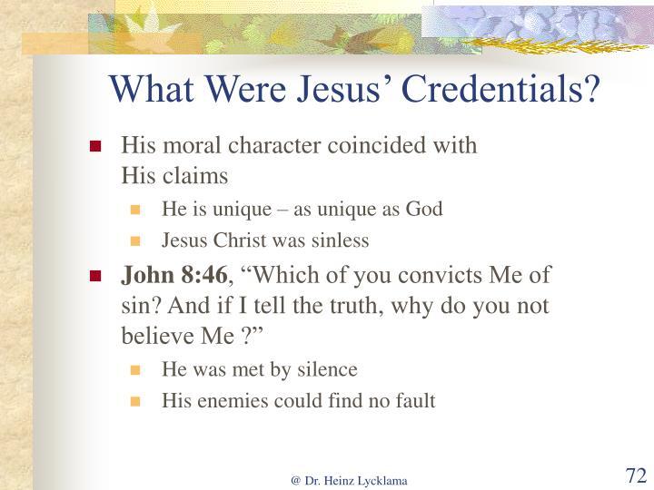 What Were Jesus' Credentials?