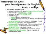 ressources et outils pour l enseignement de l anglais cole coll ge