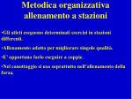 metodica organizzativa allenamento a stazioni
