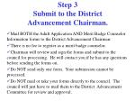 step 3 submit to the district advancement chairman