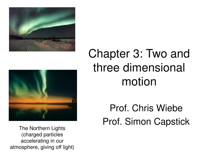 chapter 3 two and three dimensional motion n.