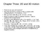 chapter three 2d and 3d motion2