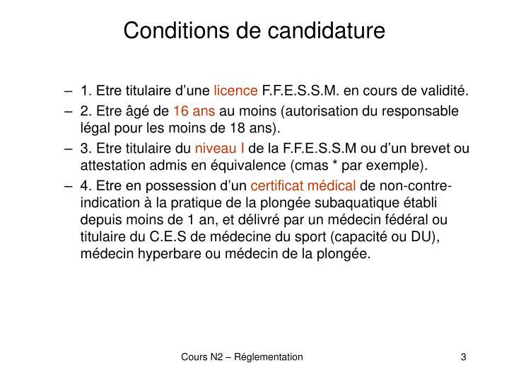 Conditions de candidature