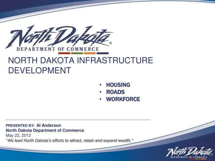 north dakota infrastructure development n.