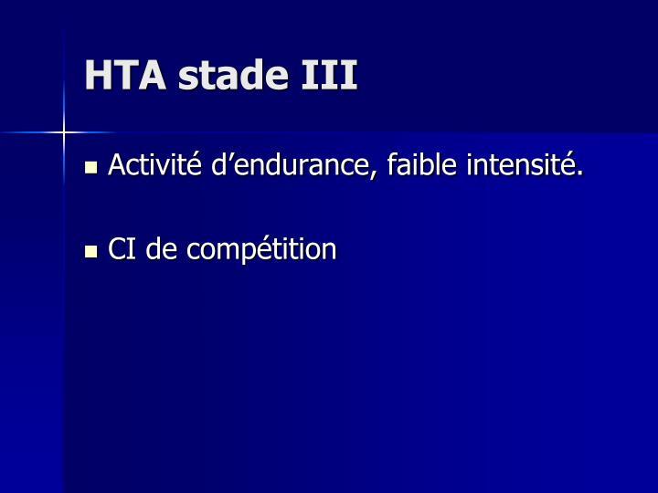 HTA stade III