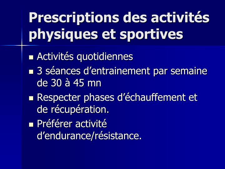 Prescriptions des activités physiques et sportives