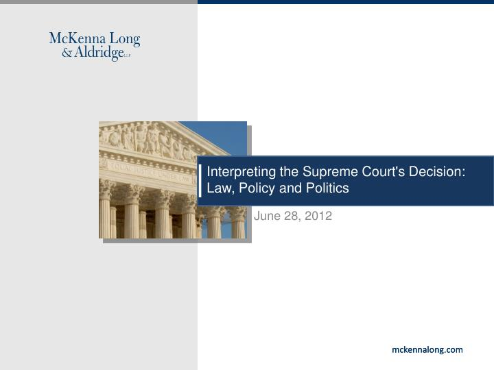 interpreting the supreme court s decision law policy and politics n.