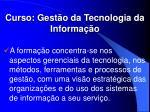 curso gest o da tecnologia da informa o