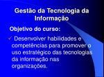 gest o da tecnologia da informa o