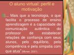 o aluno virtual perfil e motiva o22