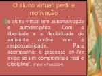 o aluno virtual perfil e motiva o27