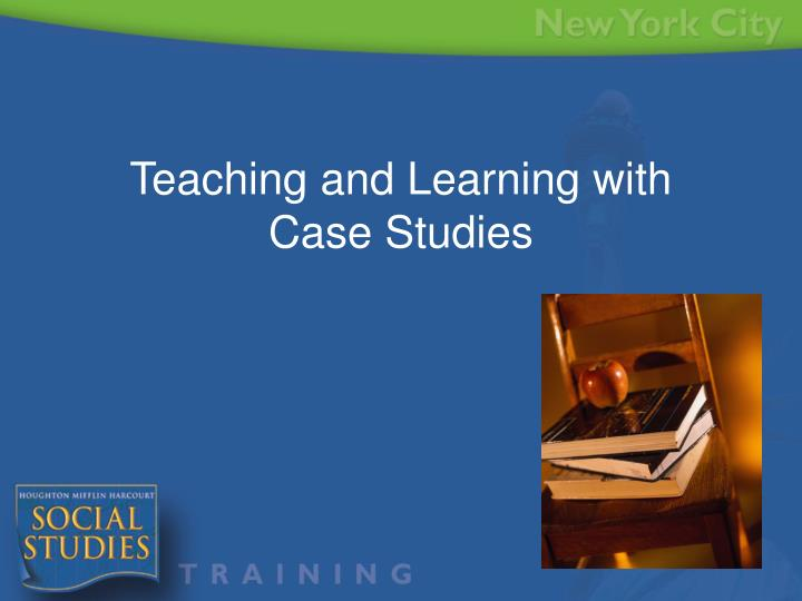 teaching and learning with case studies n.