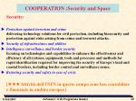cooperation security and space