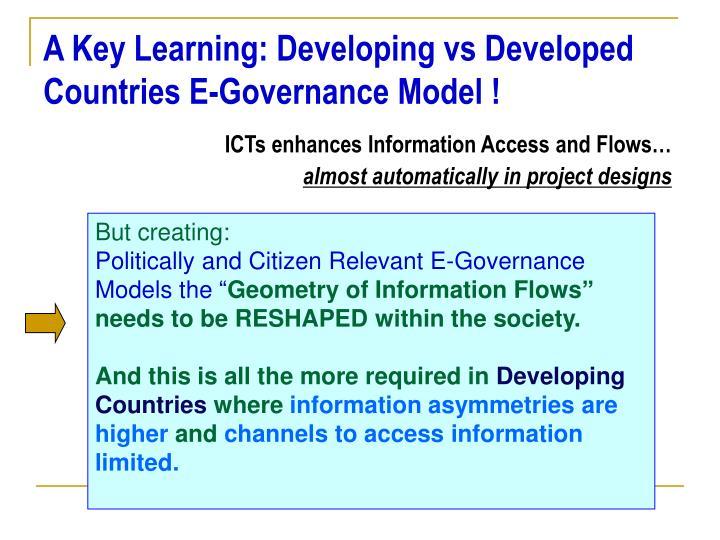 A Key Learning: Developing vs Developed Countries E-Governance Model !