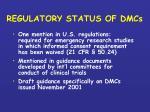 regulatory status of dmcs