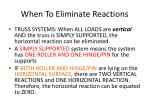 when to eliminate reactions