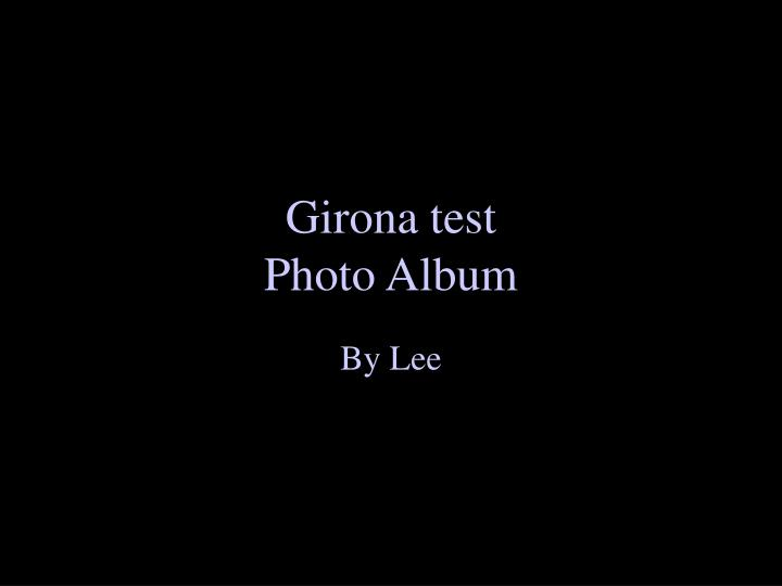 girona test photo album