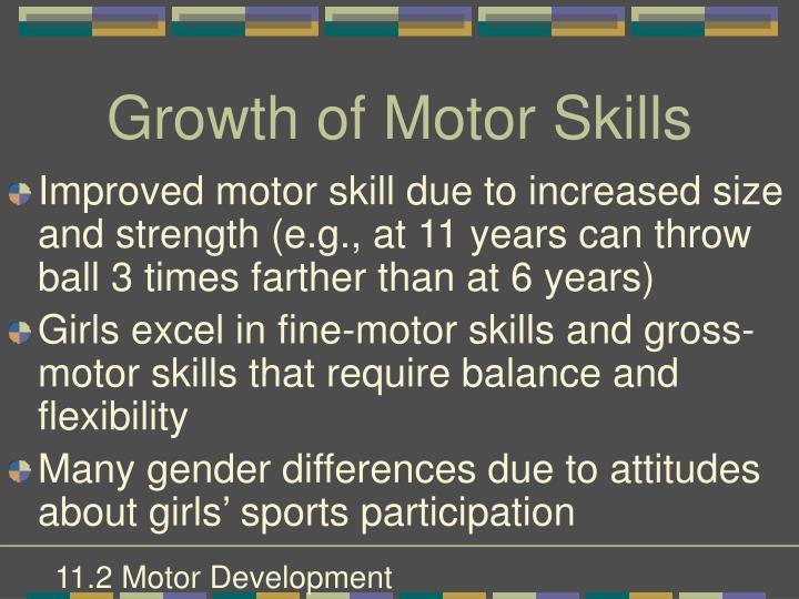 Growth of Motor Skills