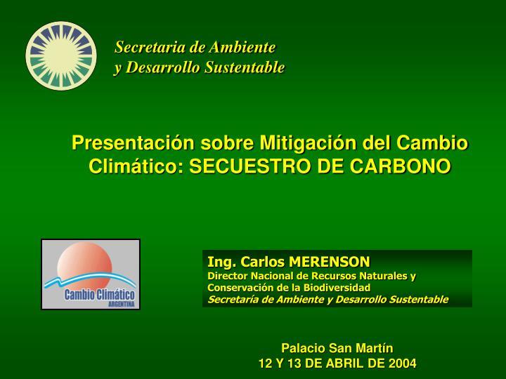 Presentaci n sobre mitigaci n del cambio clim tico secuestro de carbono