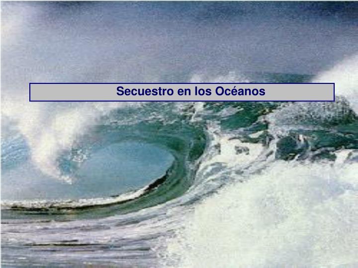 Secuestro en los Océanos
