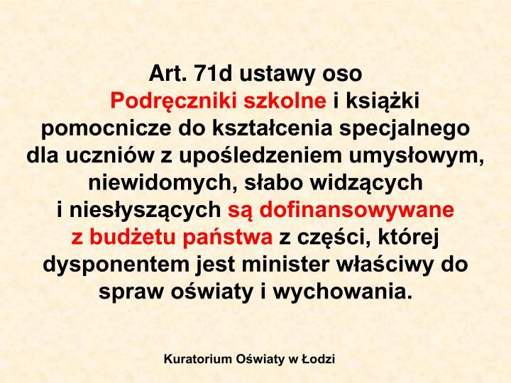 Art. 71d ustawy oso