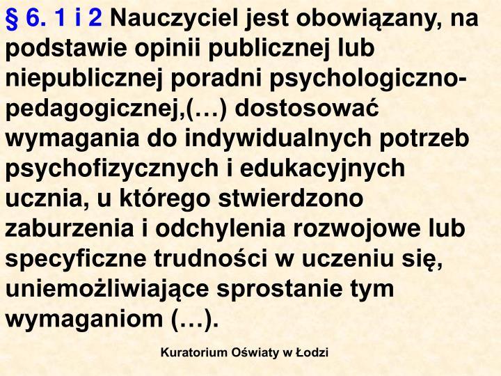 § 6. 1 i 2